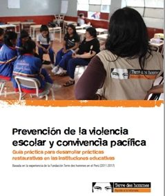 Prevención de la violencia escolar y convivencia pacífica