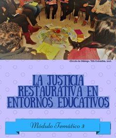 La Justicia Restaurativa En Entornos Educativos