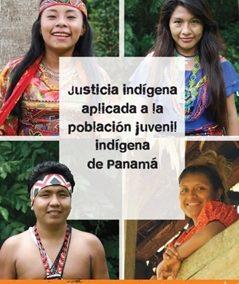 Justicia indígena aplicada a la población juvenil indígena de Panamá – Complete